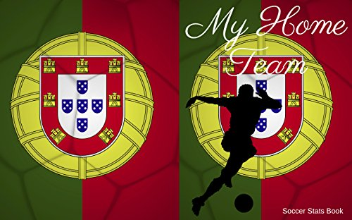 Amazoncom My Home Team Portugal Soccer Stats Book Ebook Mike