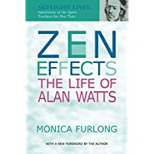 Zen Effects: The Life of Alan Watts (Skylight Lives)