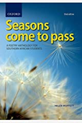 Seasons Come to Pass: A Poetry Anthology for Southern African Paperback