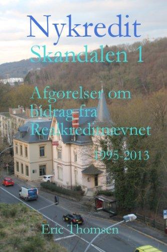 nykredit-skandalen-afgoerelser-om-bidrag-fra-realkreditankenaevnet-1995-2013-danish-edition