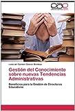 Gestión Del Conocimiento Sobre Nuevas Tendencias Administrativas, Lonis Del Carmen Chacón Montoya, 3659008281