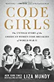 Books : Code Girls: The Untold Story of the American Women Code Breakers of World War II