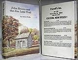 John Brown and the Jim Lane Trail, Glen Noble, 0931068118