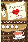 Tea Journal : A Tea Lover's Diary, Petersen, Jennifer, 0970500378