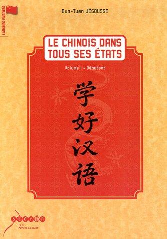 [B.e.s.t] le chinois dans tous ses états t.1 [D.O.C]