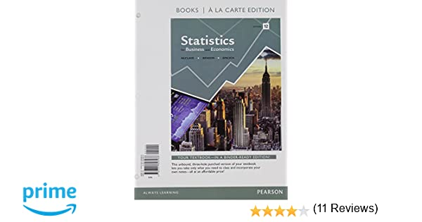 Statistics for business and economics student value edition 12th statistics for business and economics student value edition 12th edition james t mcclave p george benson terry t sincich 9780321826466 books fandeluxe Image collections