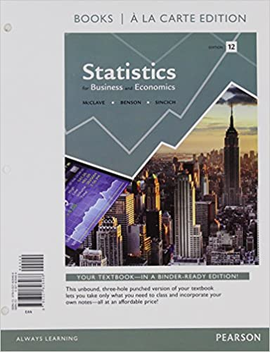 Statistics for business and economics student value edition 12th statistics for business and economics student value edition 12th edition james t mcclave p george benson terry t sincich 9780321826466 amazon fandeluxe Images