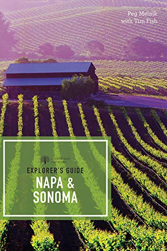 Explorer's Guide Napa & Sonoma (11th Edition)  (Explorer's Complete) by Peg Melnik