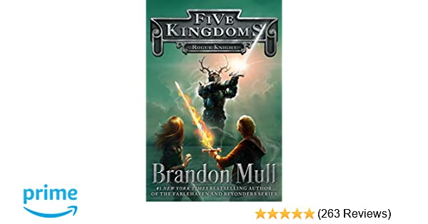 Rogue Knight Five Kingdoms Brandon Mull 9781442497047 Amazon