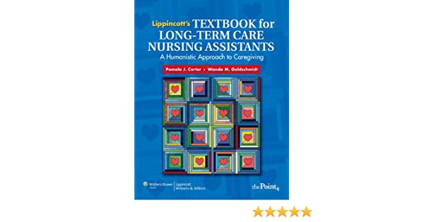 Lippincotts textbook for long term care nursing assistants a lippincotts textbook for long term care nursing assistants a humanistic approach to caregiving 9780781780681 medicine health science books amazon fandeluxe Images