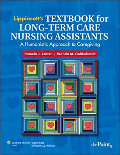 Lippincotts textbook for long term care nursing assistants a lippincotts textbook for long term care nursing assistants a humanistic approach to caregiving 1st edition fandeluxe Images