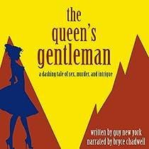 THE QUEEN'S GENTLEMAN: WHISKYTOWN, BOOK 1