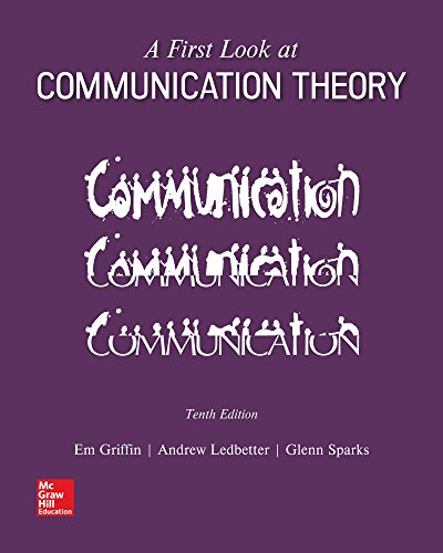 Looseleaf for A First Look at Communication Theory (First Look At Communication Theory 9th Edition)