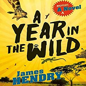 A Year in the Wild Audiobook
