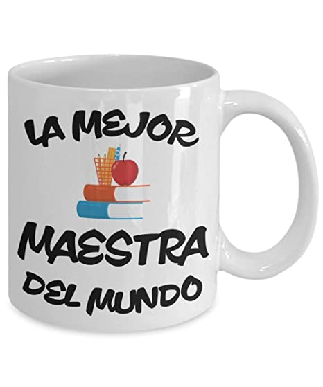 Amazon.com: La Mejor Maestra Del Mundo Taza, Mejor Profesora ...
