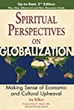 Image of Spiritual Perspectives on Globalization 2/E: Making Sense of Economic and Cultural Upheaval