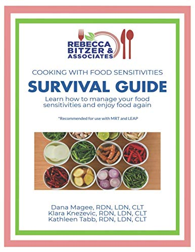 Cooking with Food Sensitivities Survival Guide: Learn How to Manage Your Food Sensitivities and Enjoy Food Again