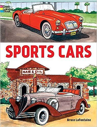 26e44c681 Sports Cars (Dover Coloring Books): Bruce LaFontaine: 9780486408026:  Amazon.com: Books
