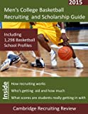 Men's College Basketball Recruiting and Scholarship Guide, Baker, 194268701X