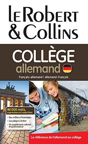 Read Online Le Robert & Collins Collège Allemand - Dictionnaire francais - allemand - francais (French and German Edition) PDF