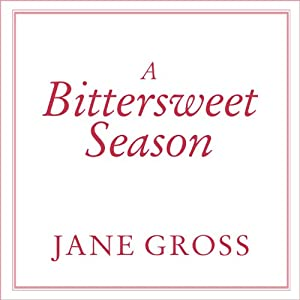 A Bittersweet Season Audiobook