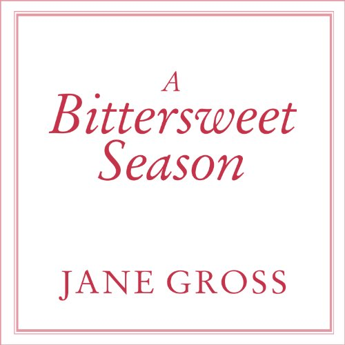 A Bittersweet Season: Caring for Our Aging Parents - And Ourselves by Tantor Audio