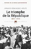 Le Triomphe de la République. (1871-1914) (4)