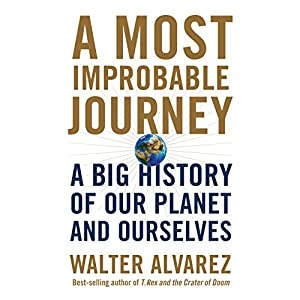 A Most Improbable Journey Audiobook