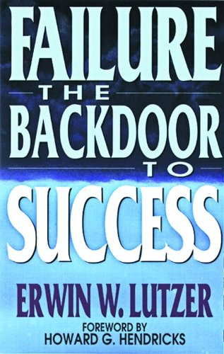 Failure: The Backdoor to Success