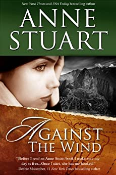 Against the Wind by [Stuart, Anne]