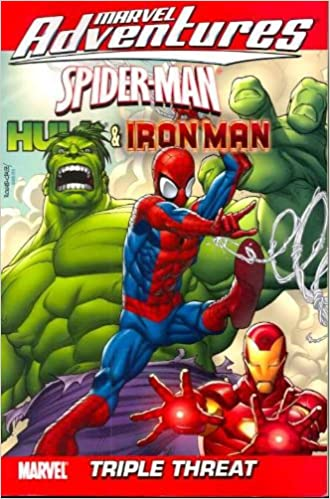 Marvel Adventures Spider-Man, Hulk & Iron Man: Triple Threat