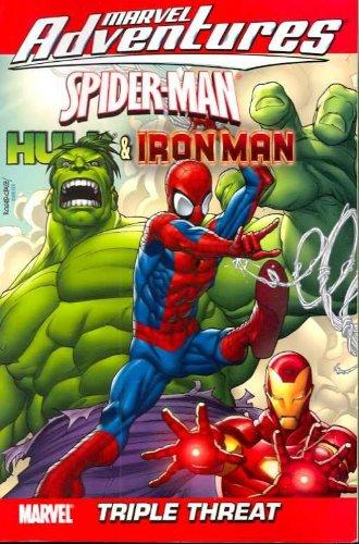 Marvel Adventures Spider-Man, Hulk & Iron Man: Triple Threat (v. 1)