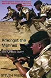img - for Amongst the Marines: The Untold Story by Steven Preece (2004-09-01) book / textbook / text book