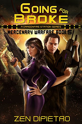 Going for Broke: A Mercenary Warfare Adventure by [DiPietro, Zen]