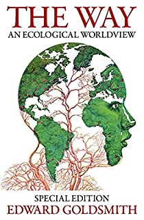 The Way: An Ecological Worldview (0957631502) | Amazon Products