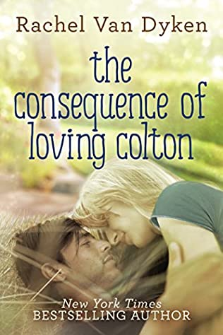 book cover of The Consequence of Loving Colton