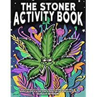 Stoner Activity Book - Psychedelic Colouring Pages, Word Searches, Trippy Mazes & More For Stress Relief & Relaxation