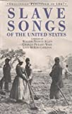 Slave Songs of the United States, Charles Pickard Ware, 1557094349