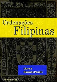 Amazon.com.br eBooks Kindle: Ordenações Filipinas: Livro 5