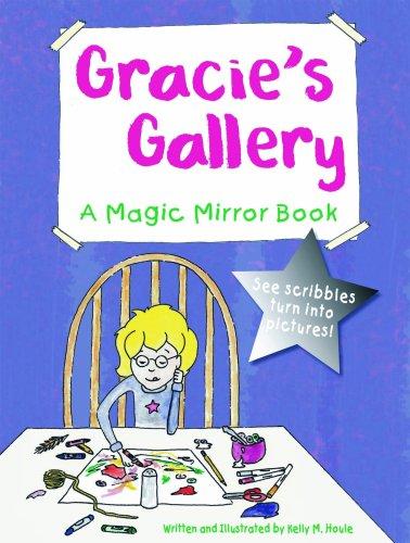 Gracie's Gallery: A Magic Mirror Book pdf