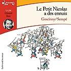 Le Petit Nicolas a des ennuis (Le Petit Nicolas)   Livre audio Auteur(s) : René Goscinny, Jean-Jacques Sempé Narrateur(s) : Édouard Bear
