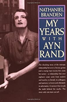 My Years with Ayn Rand by [Branden, Nathaniel]