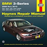 BMW 3-Series 2006 Thru 2010, Haynes Manuals Editors, 1563929147