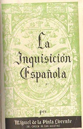 LA INQUISICION ESPAÑOLA: Amazon.es: DE LA PINTA LLORENTE, MIGUEL: Libros