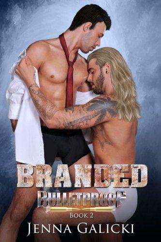Branded (Bulletproof) (Volume 2) ebook