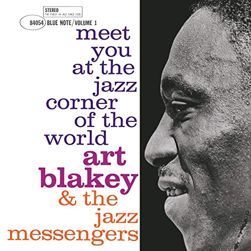 Album Art for Meet You at the Jazz Corner of the World - Vol 1 by Art Blakey & The Jazz Messengers