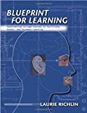 Blueprint for Learning, Laurie Richlin, 1579221432