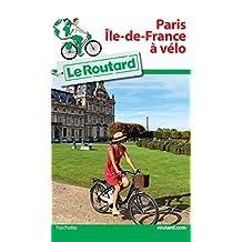 PARIS ÎLE-DE-FRANCE À VÉLO