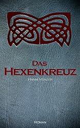 Das Hexenkreuz - Historischer Liebesroman (Seelenfischer-Tetralogie 2) (German Edition)