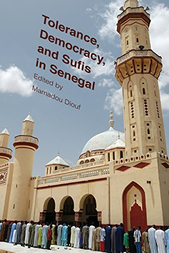 Tolerance, Democracy, and Sufis in Senegal (Religion, Culture, and Public Life)
